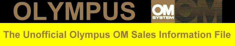 The Unofficial Olympus OM Sales Information File